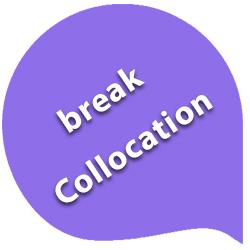 اصطلاحات رایج با فعل break