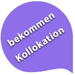 اصطلاحات فعل bekommen | کالوکیشنهای المانی